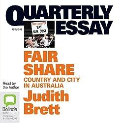 Quarterly Essay 42: Fair Share