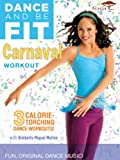 Dance and Be Fit: Carnaval