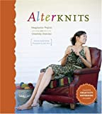 Alterknits: Imaginative Projects and Creativity Exercises