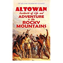 Altowan, or Incidents of Life and Adventure in the Rocky Mountains (1846)