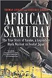 African Samurai: The True Story of Yasuke, a