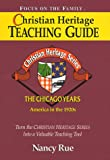 Christian Heritage Teaching Guide, Nancy N. Rue, 1561798576