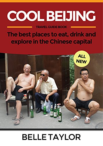 Buy cheap cool beijing travel guide the best places eat drink and explore chinese capital