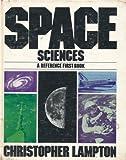 Space Sciences, Christopher Lampton, 0531045390