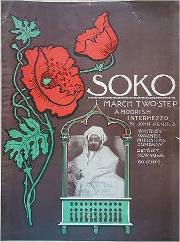 Soko: March Two-Step, A Moorish Intermezzo (Large Format
