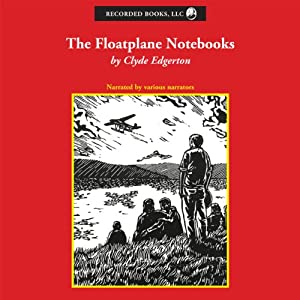 The Floatplane Notebooks Audiobook
