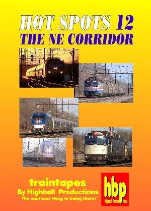 - The Northeast Corridor, Hots Spots 12 (Highball Productions) [DVD] [2002]
