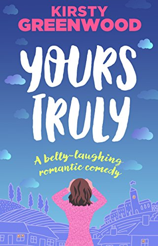 Yours Truly perfect romantic comedy ebook product image