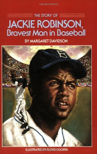 The Story of Jackie Robinson: Bravest Man in Baseball (Dell Yearling Biography) by Margaret Davidson (1987-12-01)