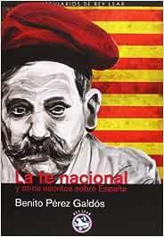 La Fe Nacional: Y otros escritos sobre España (Breviarios de Rey Lear)