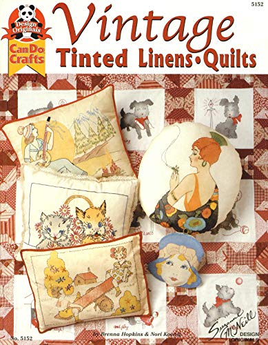 Vintage Tinted Linens & Quilts (Design Originals: Can Do Crafts)
