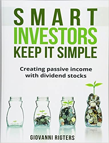 Smart Investors Keep It Simple Creating passive income with dividend stocks