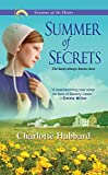 Summer of Secrets (Seasons of the Heart Book 1)