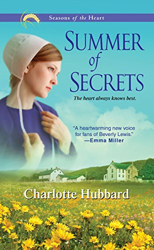 Summer of Secrets (Seasons of the Heart Book 1) by [Hubbard, Charlotte]