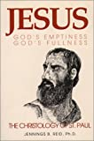 img - for Jesus: God's Emptiness, God's Fullness : The Christology of St. Paul book / textbook / text book