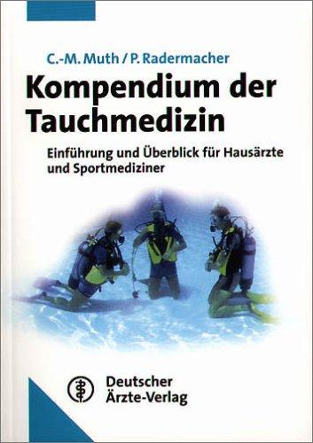 Kompendium der Tauchmedizin. Einführung und Überblick für Hausärzte und Sportmediziner