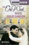 The One-Week Wife, Hayley Gardner, 037352045X