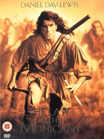The Last Of The Mohicans [1992] [DVD]: Amazon co uk: Daniel