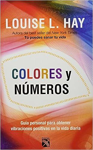 Colores y números: Amazon.es: Louise L. Hay: Libros