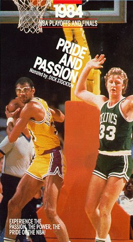 Pride and Passion: The 1984 NBA Playoffs and Finals (Boston Celtics vs. L.A. Lakers) [VHS]
