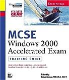 MCSE Windows 2000 Accelerated Exam, John Alumbaugh and Brian Komar, 0735709793