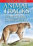 Animal Tracks of Northern California, Ian Sheldon, 1551051036