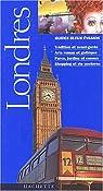 Guides bleus évasion. Londres par Bleu
