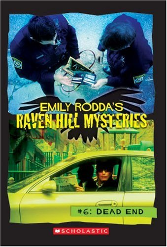 Raven Hill Mysteries #6: Dead End PDF