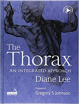 The Thorax: An Integrated Approach por Diane Lee epub