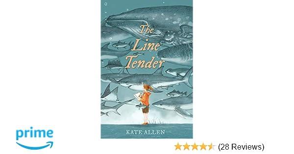 The Line Tender: Kate Allen: 9780735231603: Amazon com: Books