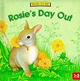 Rosie's Day Out, Sue Camm, 1858541387