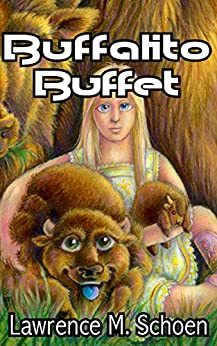 Buffalito Buffet (The Adventures of the Amazing Conroy) by [Schoen, Lawrence M.]