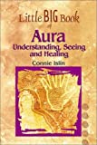 img - for Little Big Book of Aura: Understanding, Seeing and Healing (Little Big Book of . . . Series) book / textbook / text book