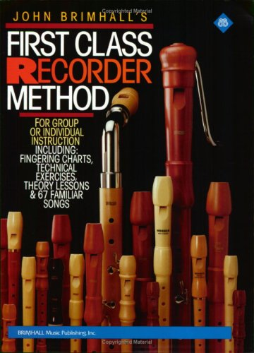 First Class Recorder Method (Brimhall Music Publishing, Inc.) ()