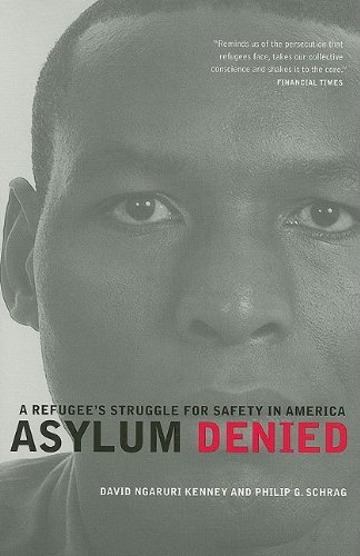 By David Ngaruri Kenney - Asylum Denied: A Refugee's Struggle for Safety in America: 1st (first) Edition