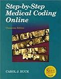 Step-by-Step Medical Coding Online, Buck, Carol J., 0721696457