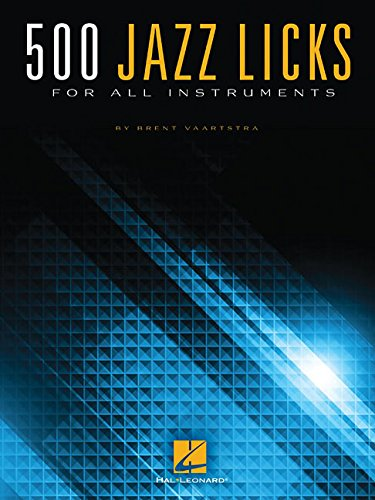 500 Jazz Licks: For All Instruments