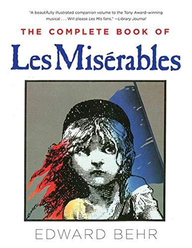 The Complete Book of Les Misérables - Les Miserables Books