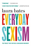 Image of Everyday Sexism: The Project that Inspired a Worldwide Movement