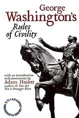 George Washington's Rules of Civility: Akashic U.S. Presidents Series Kindle Edition