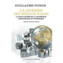 GUERRE DES MÉTAUX RARES (LA)