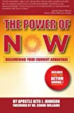 img - for The Power of Now: Discovering Your Current Advantage book / textbook / text book