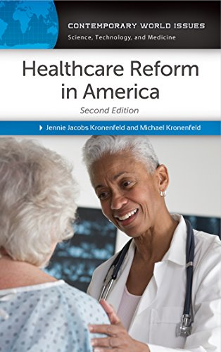 Healthcare Reform in America: A Reference Handbook, 2nd Edition: A Reference Handbook (Contemporary World Issues) (Sociology Of Medicine Vs Sociology In Medicine)