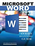 Microsoft Word 2016 for Mac: Any Easy Beginner's Guide
