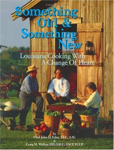 Books : Something Old & Something New: Louisiana Cooking with a Change of Heart