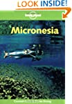 Lonely Planet Micronesia  4th Ed.: 4t...