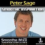 Peter Sage Smoothe Mixx | Peter Sage
