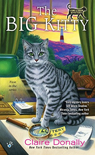 The Big Kitty (A Sunny & Shadow - Kittery In Stores