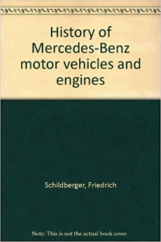 History of Mercedes-Benz motor vehicles and engines