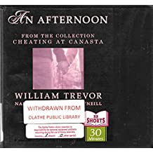 An Afternoon (From the Collection - Cheating at Canasta) [Recounts the Tale of a Young Girl Who Flirts With Danger] (1 Audio CD)